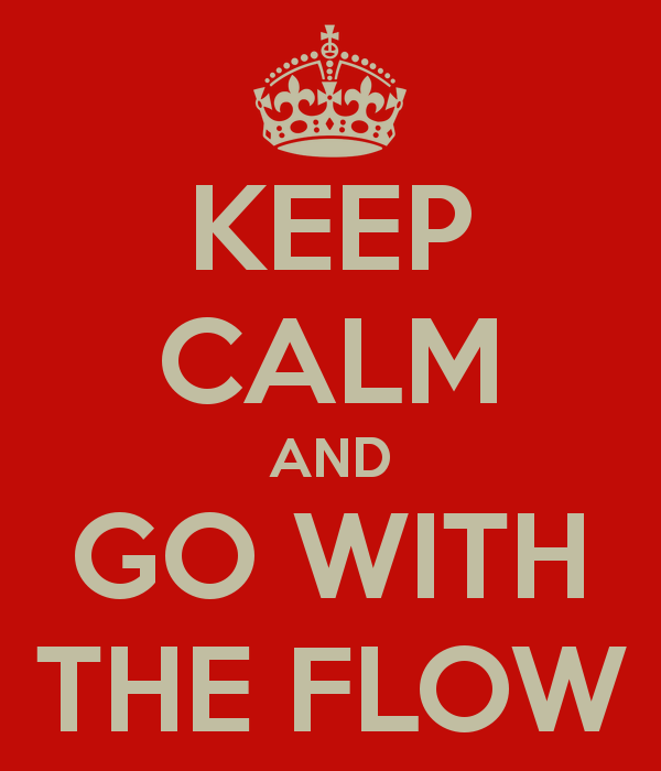 keep-calm-and-go-with-the-flow-1321